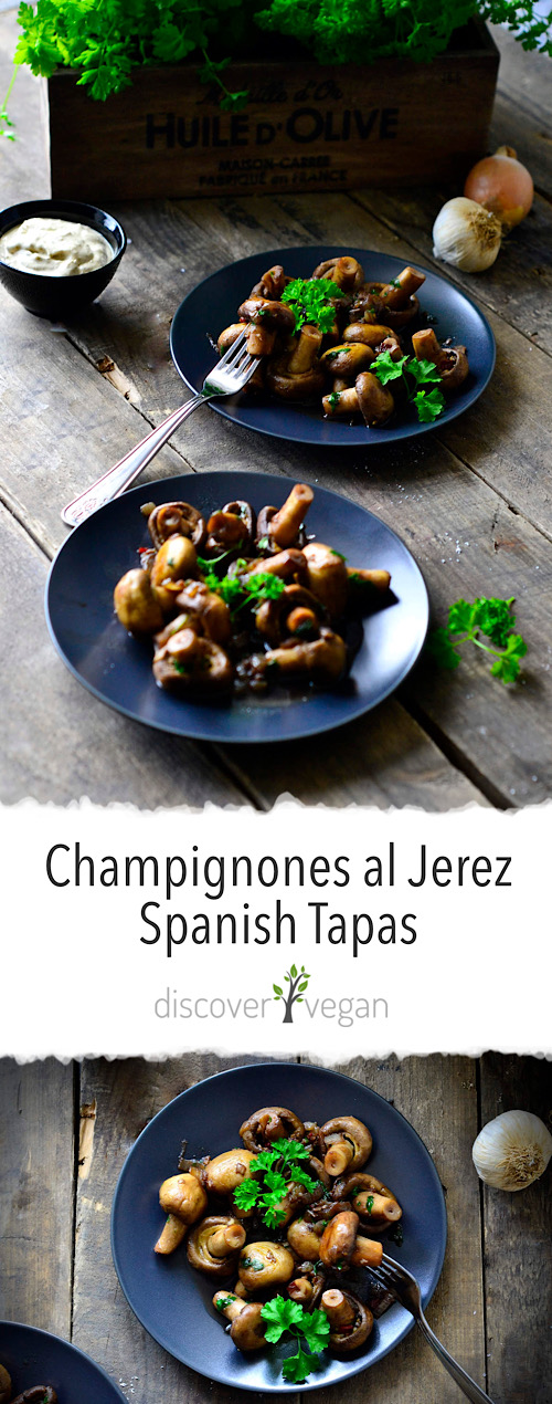 Champignones al Jerez - Vegan Spanish Tapas - Mushrooms with Sherry and Garlic