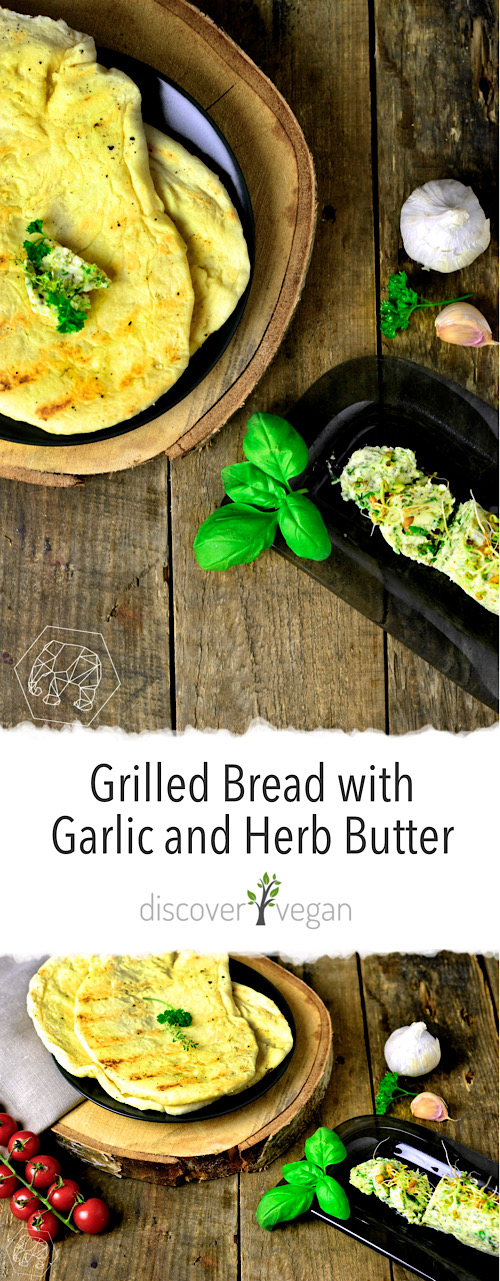 Grilled Bread with Homemade Vegan Garlic and Herb Butter